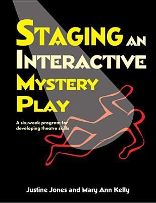 Staging an Interactive Mystery Play.jpg