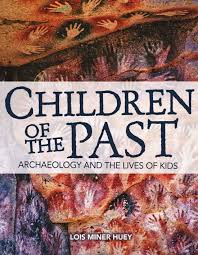 Children of the Past - Archaeology and the Lives of Kids.jpg