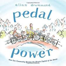 Pedal Power How One Community Became the Bicycle Capital of the World.jpg