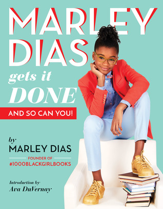 Marley Dias Gets It Done.jpg