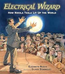 Electrical Wizard How Nikola Tesla Lite Up The World.jpg