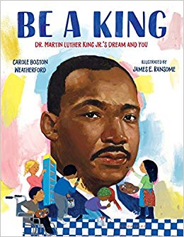 Be A King Dr. Martin Luther King Jr.'s Dream and You.jpg