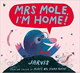 Mrs Mole I'm Home.jpg