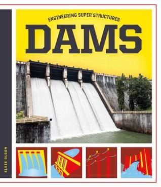 Engineering Super Structures Dams.jpg