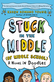 Stuck in the Middle (Of Middle School) A Novel in Doodles.png