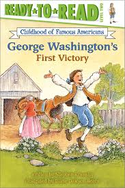 Childhood of Famous American's George Washington's First Victory.jpeg