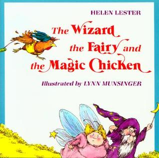 The Wizard, the Fairy, and the Magic Chicken.jpg