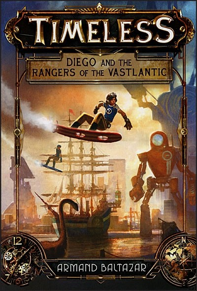 Timeless Diego and the Rangers of the Vastlantic.jpg