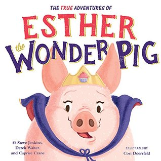 The True Adventures of Esther the Wonder Pig.jpg