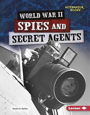 World War II Spies and Secret Agents.jpg