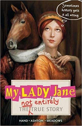 By Cynthia Hand,Brodi Ashton,Jodi Meadows   - Jane gets to be Queen of England. Like that could go wrong.*
