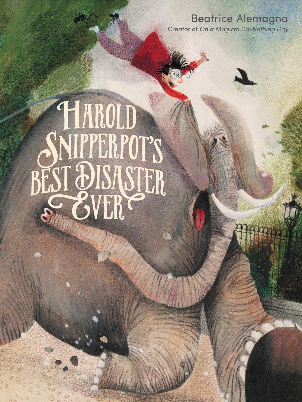 Harold Snipperpot's Best Disaster Ever.jpg