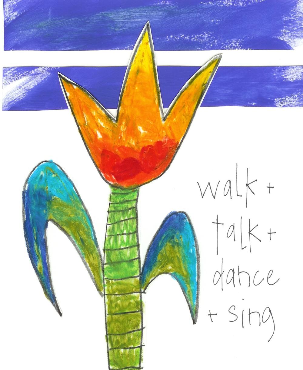 LW_22 walk + talk + dance + sing_14x20.jpg