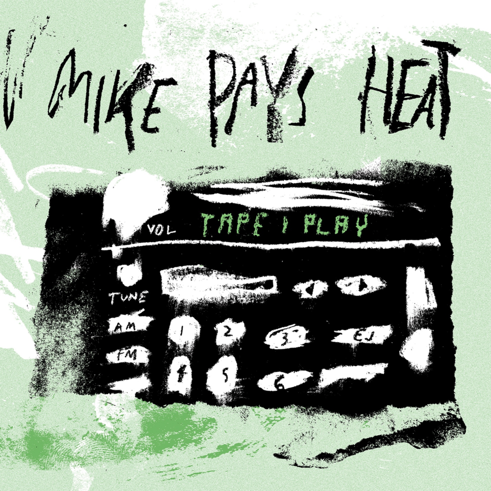 Mike Pays Heat's Tape 1 Play Album Artwork.