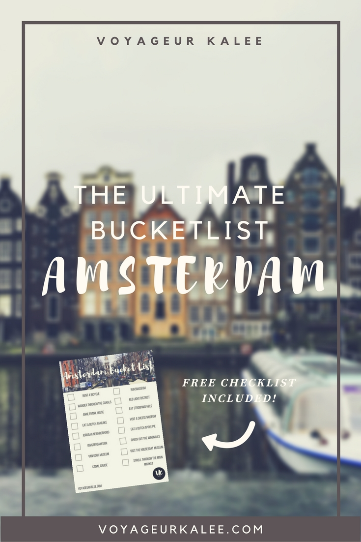 The Ultimate Amsterdam Bucket List