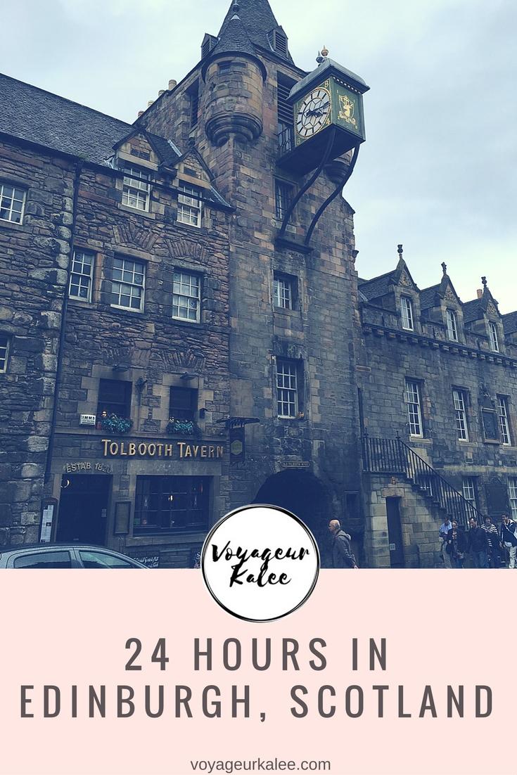 24 Hours in Edinburgh, Scotland