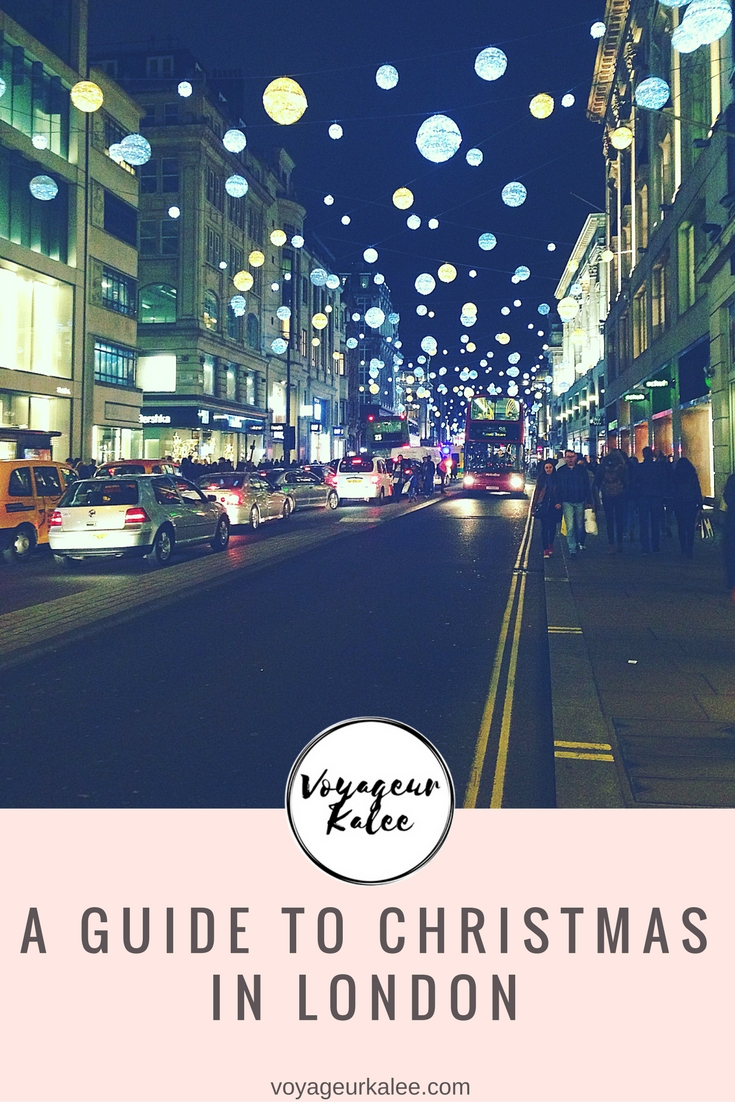 A Guide to Christmas in London