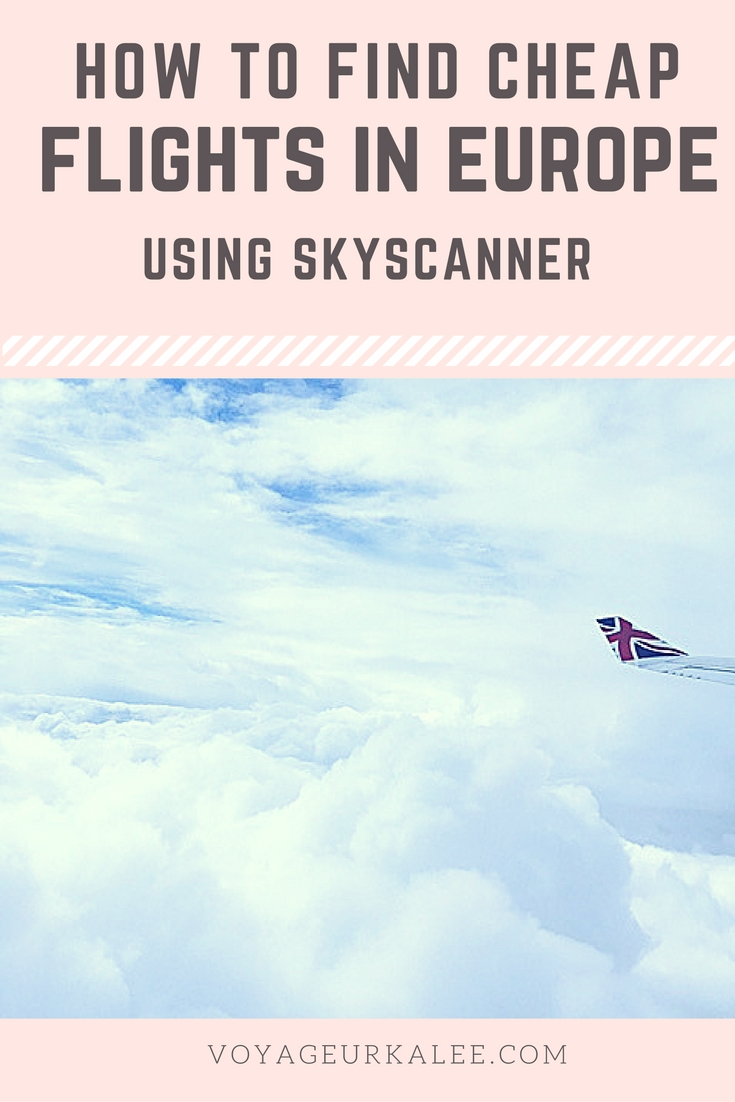 How to Find Cheap Flights in Europe Using Skyscanner - Video Tutorial