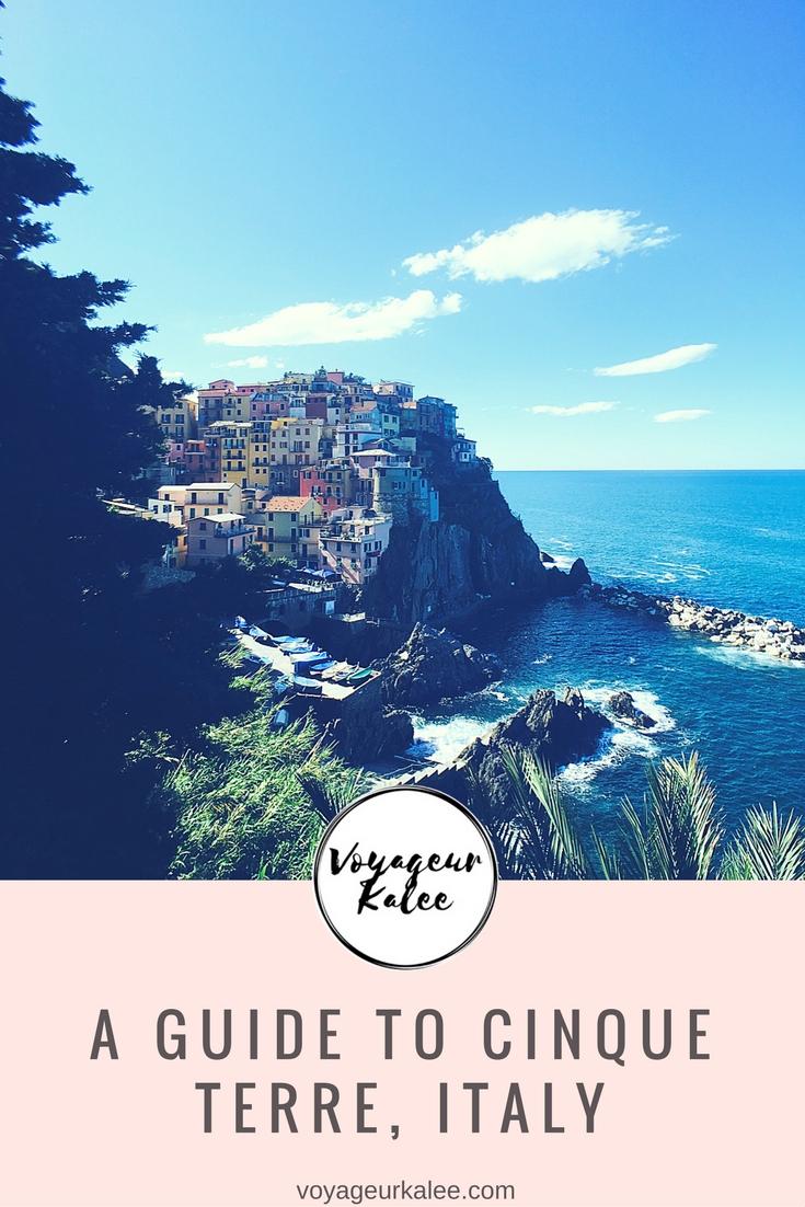 A Guide to Cinque Terre, Italy