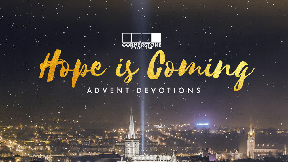 Hope is coming advent devotions.jpg