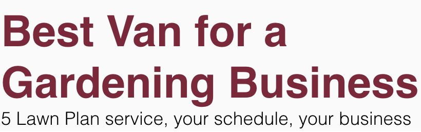 bes-van-for-a-gardening-business
