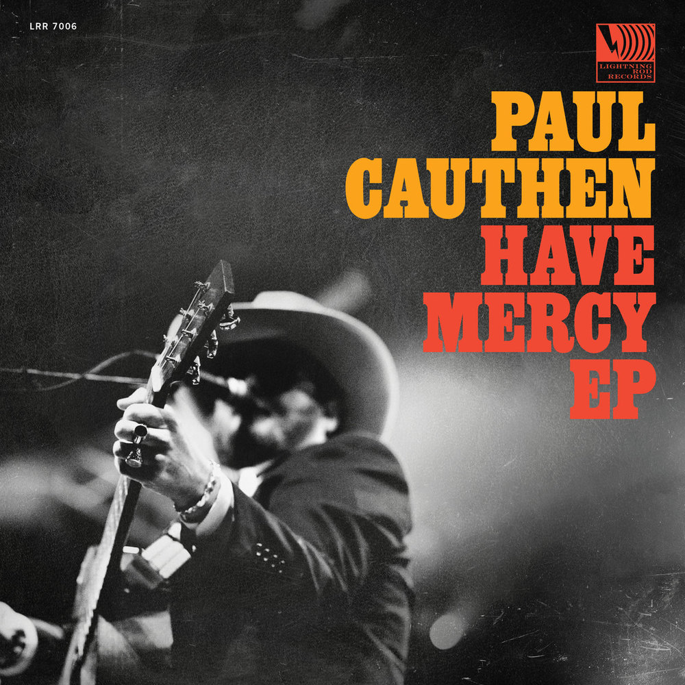 """Listen to Paul Cauthen's """"Have Mercy EP"""""""