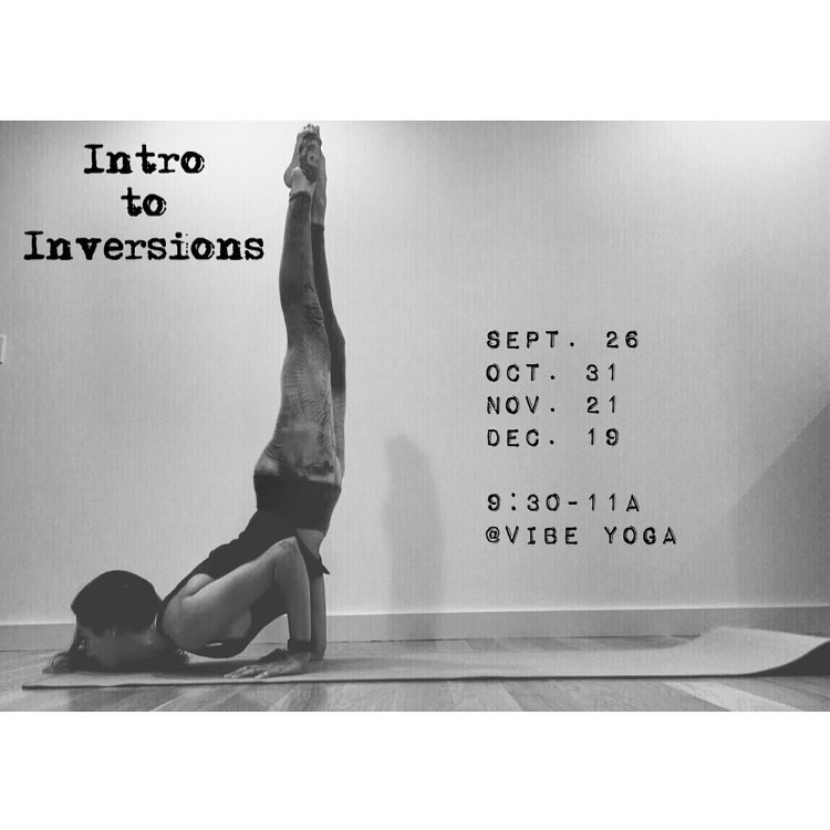 I'm so excited to announce that I am doing a series of 4 Intro to Inversion workshops this fall! 9:30-11a ✨ Save the dates! 9/26 we will break down 💪🏼arm balances💪🏼 10/31 we will work on 👤headstands👤 11/21 will be 4⃣forearm stand and balancing4⃣ and 12/19 will be 🙌🏼handstands🙌🏼. I can't wait to get upside down with you all! You can save your spot now by registering online at  www.vibeyogastudio.com  or shoot me an email (elliebernsteinyoga@gmail.com). Also taking posture requests via email or comment below! Yay! #letsplay #yoga