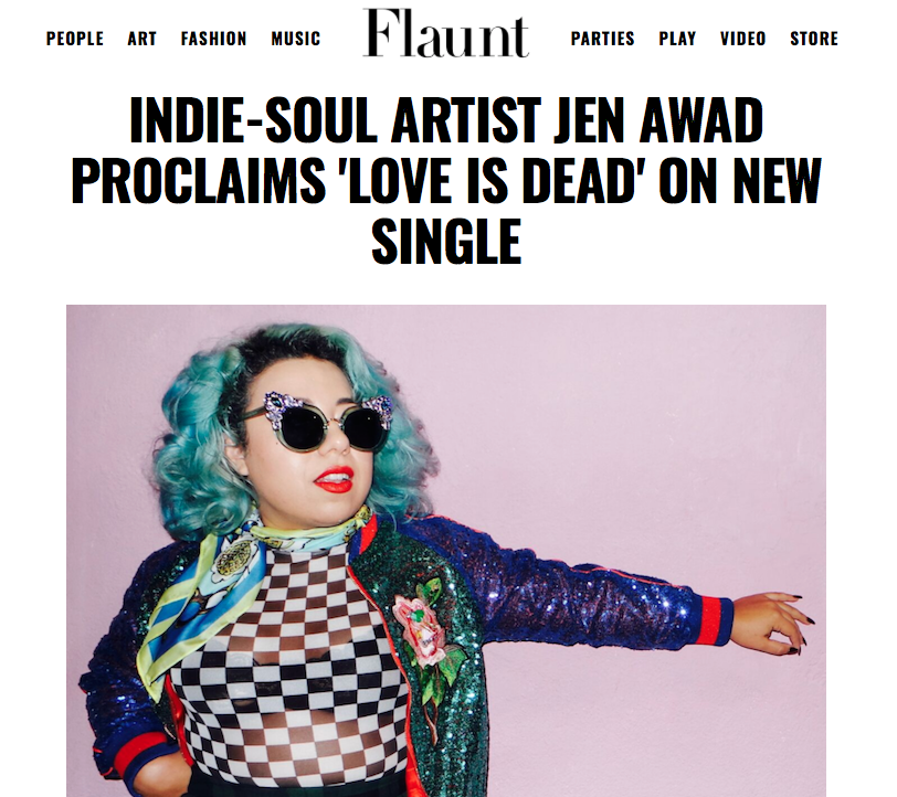 http://www.flaunt.com/content/music-jen-awad-love-is-dead-interview