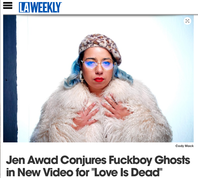 http://www.laweekly.com/music/jen-awad-conjures-fuckboy-ghosts-in-new-video-for-love-is-dead-9301382