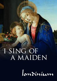 i sing of a maiden concert image