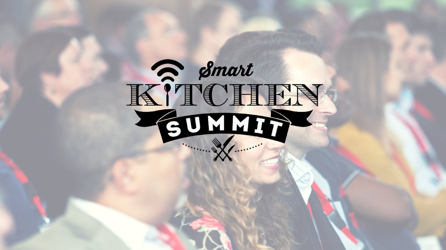 The Smart Kitchen Summit - Smart kitchen