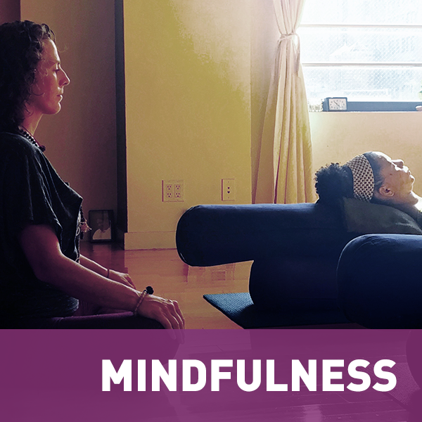 MINDFULNESS    While eating, doing housework or playing on the playground, mindfulness is a way to tune in to your needs. Each technique brings you closer to your family, community and yourself.