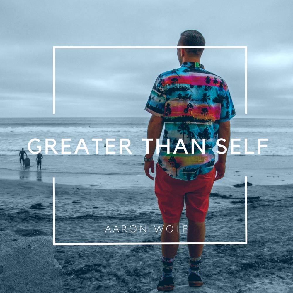 Greater Than Self Album Artwork.png