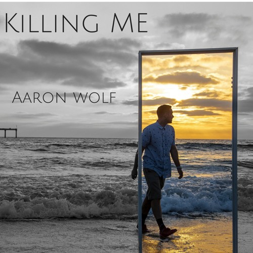killing-me-aaron-wolf-music-spotify,png