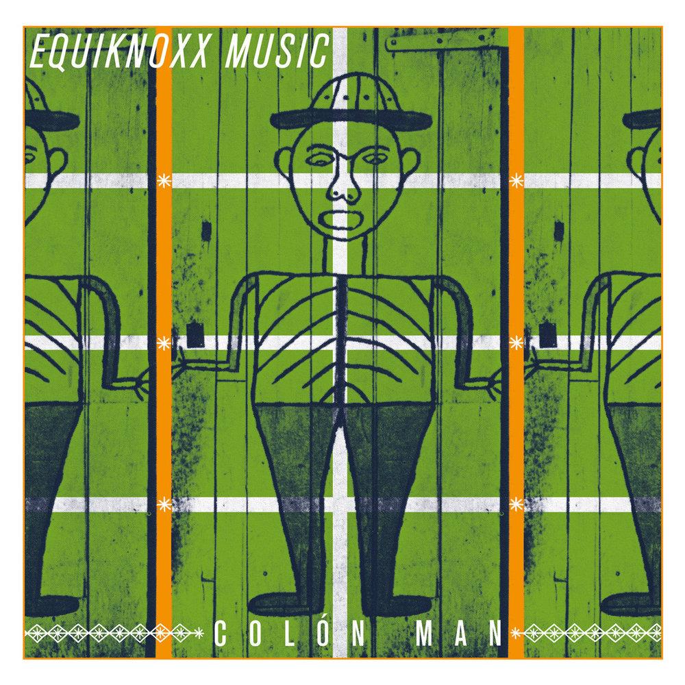 """Equiknoxx, """"Colón Man"""""""