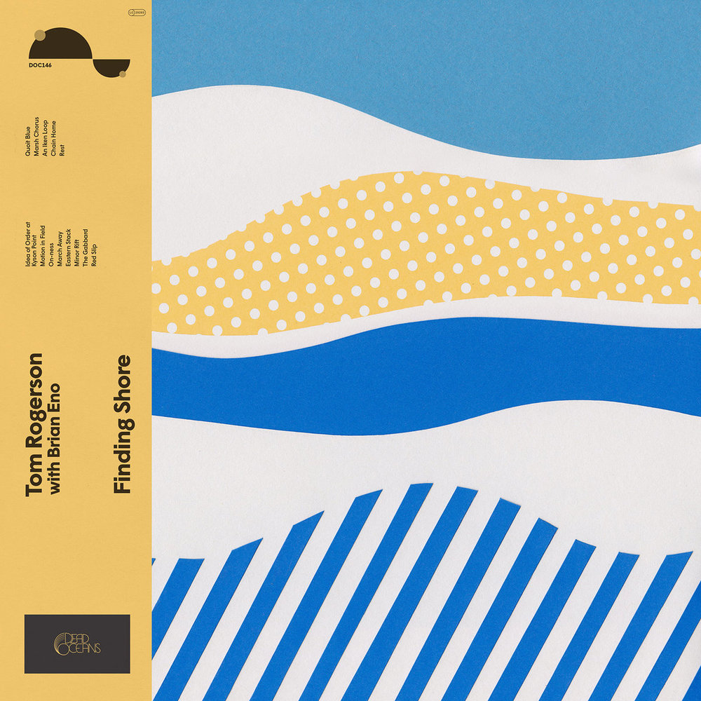 "Tom Rogerson & Brian Eno, ""Finding Shore"""
