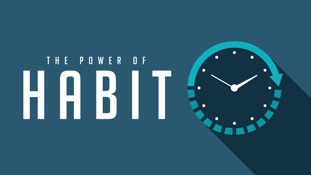 Power of Habit - Message Graphic.png