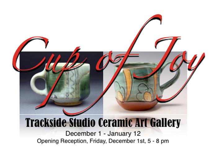 2017 Cup of Joy Invitational, Trackside Studio Ceramic Art Gallery