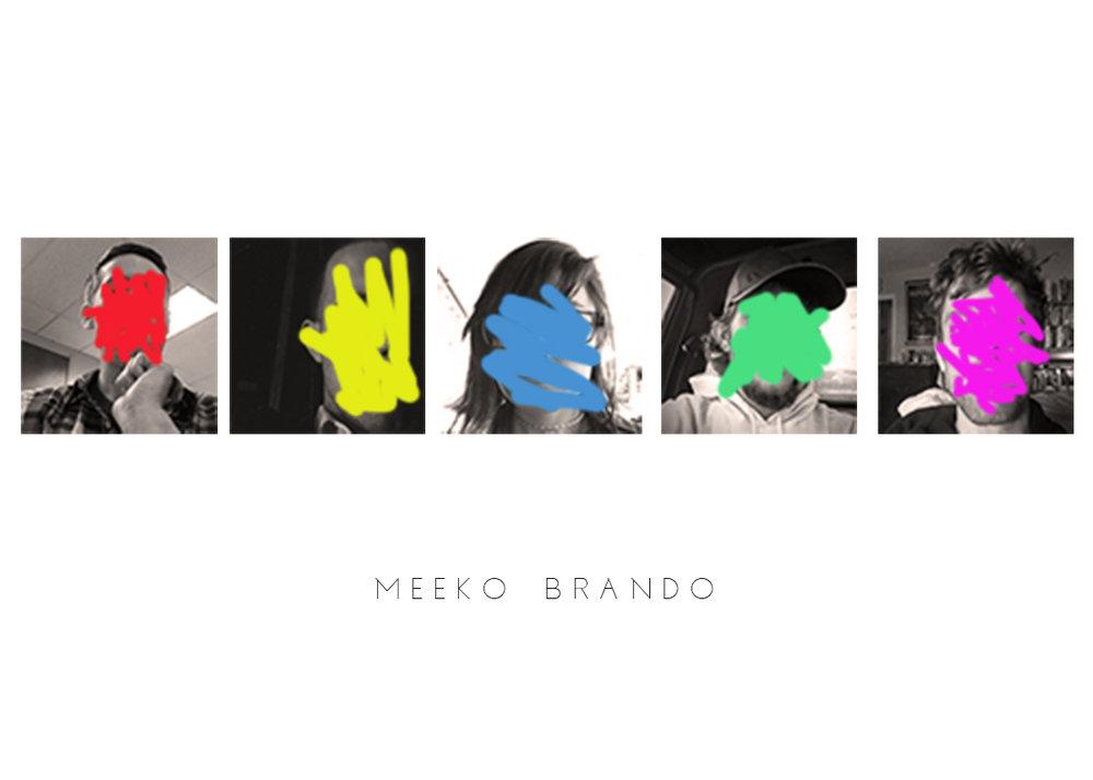 Meeko Brando ~ 12:15am