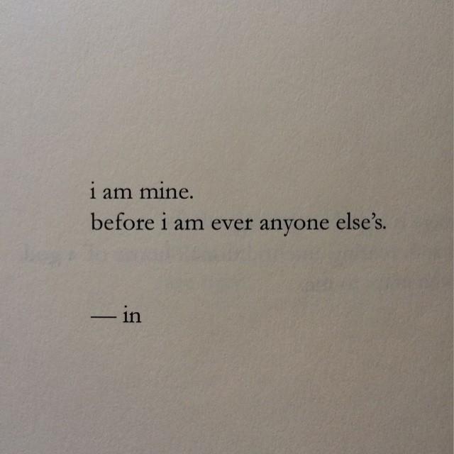 I am mine