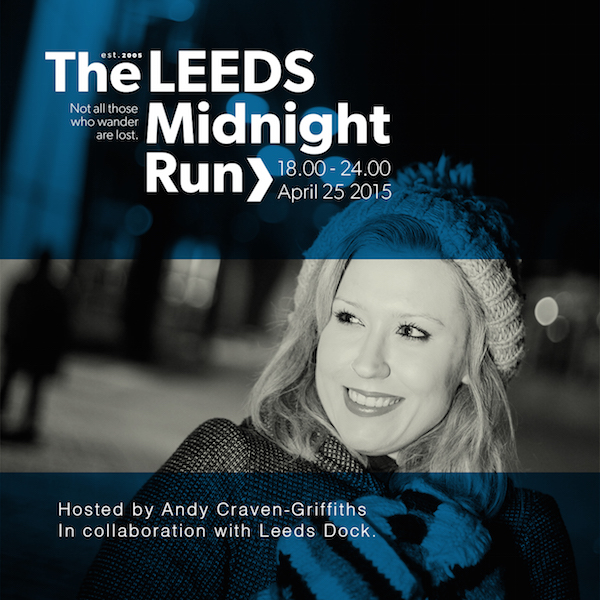 The Midnight Run is heading to Leeds!     Be part of the first MNR Leeds April 25th hosted by poet Andy Craven-Griffiths.   Tickets on sale now . Get 'em quick!  http://bit.ly/1OniGCR