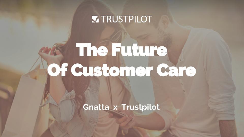 Gnatta - The Future of Customer Care