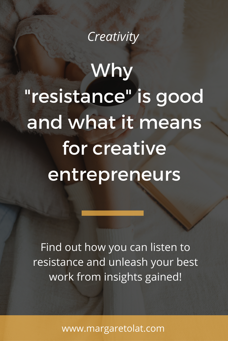 Why -resistance- is good and what it means for creative entrepreneurs.png