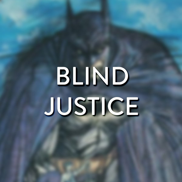 batman-blind-justice.jpg