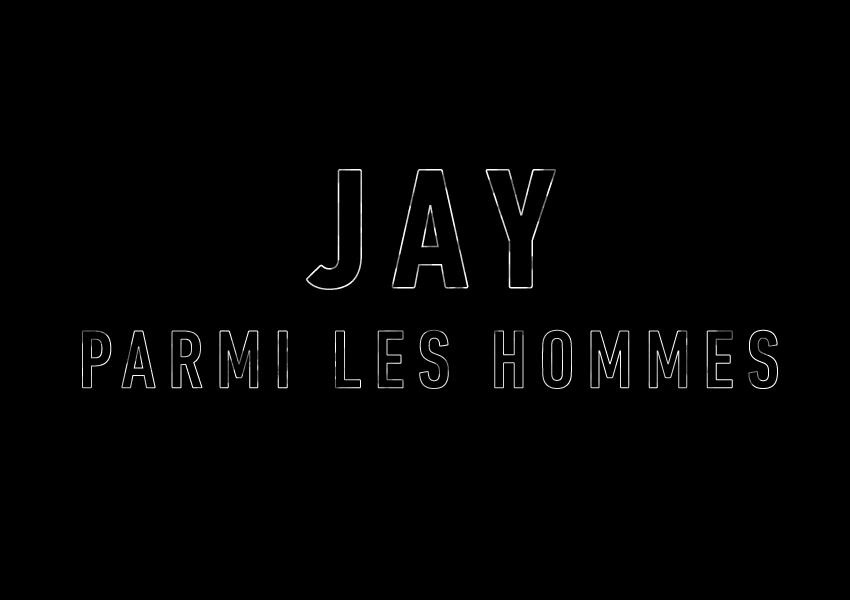 generique_Jay_parmi_les_hommes2.jpg