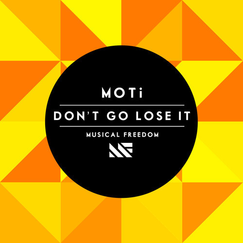 moti-dont-go-lose-it-musical-freedom-artwork.jpg