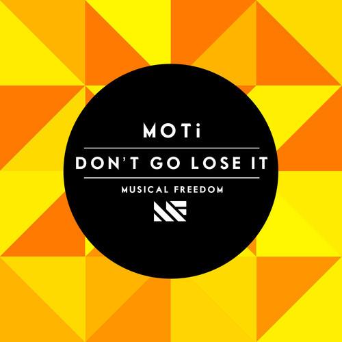 moti-dont-go-lose-it-musical-freedom-artwork.jpg