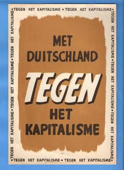 """Poster de nazis holandeses donde se lee: """"Junto a Alemania contra el Capitalismo"""""""