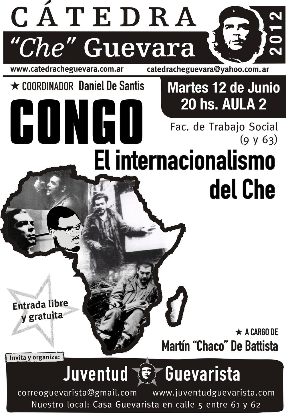 """Incluso a partir de los fracasos de Guevara algunos logran de manera creativa construir unadoctrina: """"El internacionalismo"""". La industria académica demuestra ser muy creativa. Cabe preguntarse la conexión entre Guevara y Patrice Lumumba (como se sugiere en el afiche)"""