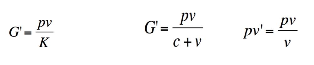 Tasa de ganancia (G') K - capital global = c + v y tasa de plusvalía o explotación